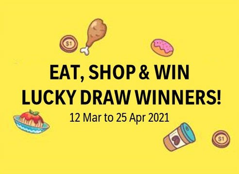 Eat, Shop & Win 2021 Lucky Draw Winners