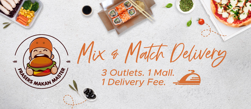 Order from up to 3 outlets at 1 mall with just 1 delivery fee on Frasers Makan Master